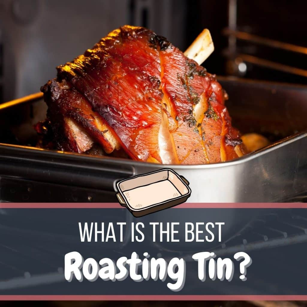 Best Roasting Tin Featured Image